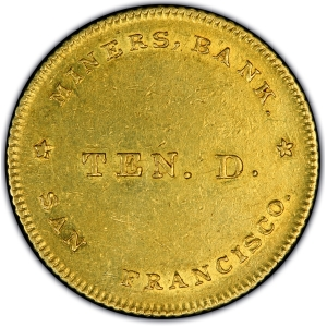 Obverse of (1849) Miners' Bank $10