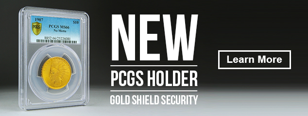 New PCGS Holder with Gold Shield Security
